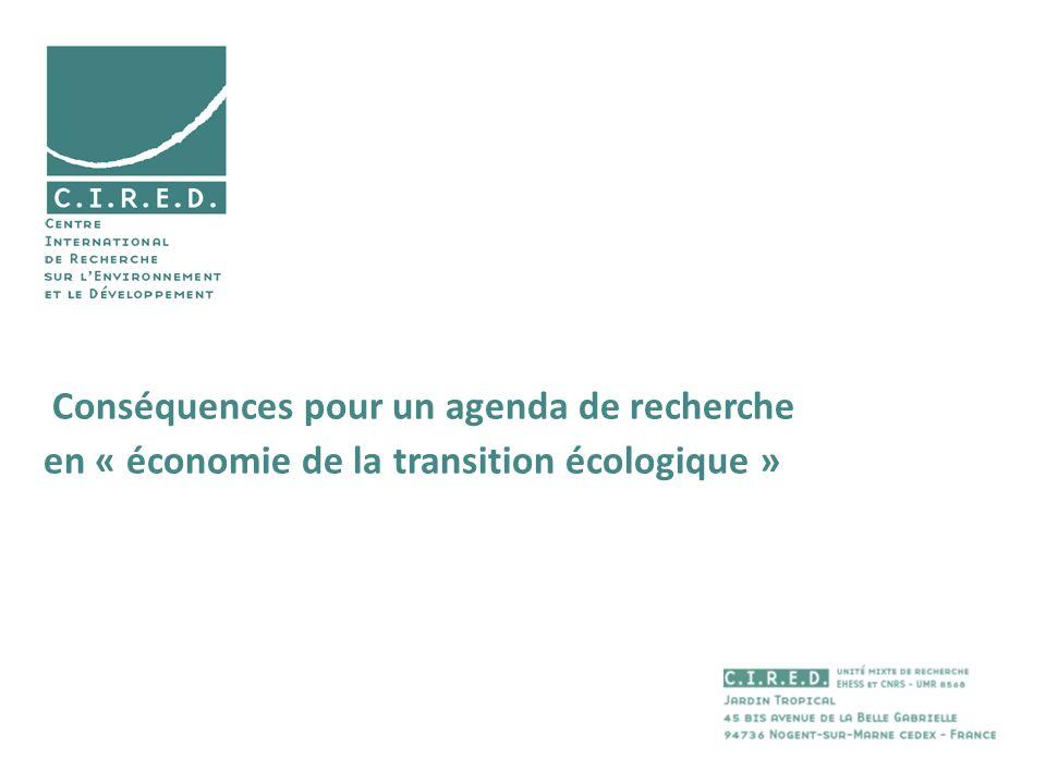 Conséquences pour un agenda de recherche en « économie de la transition écologique »