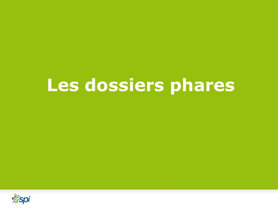 Les dossiers phares