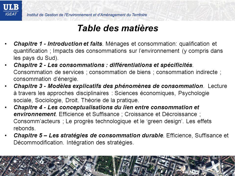 Table des matières Chapitre 1 - Introduction et faits. Ménages et consommation: qualification et quantification ; Impacts des consommations sur lenvir