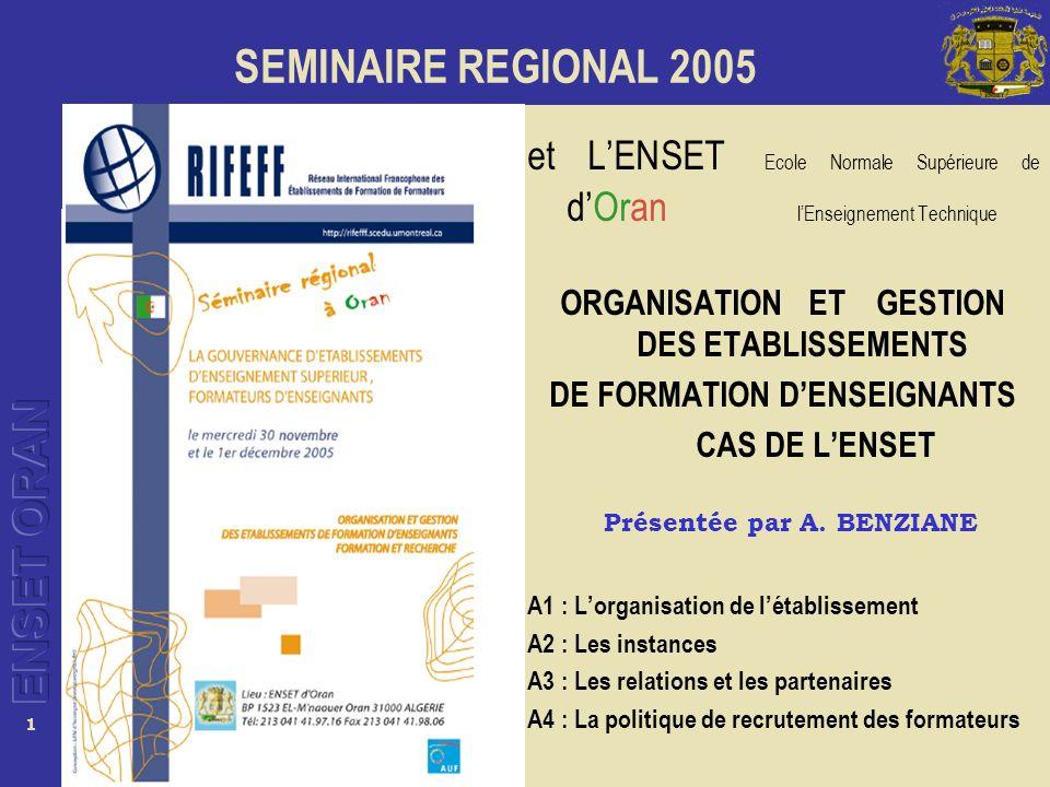 12 Formation de 4 ans (ramenée à 3 années en présentiel à lENSET plus une année de formation pédagogique au Lycée).