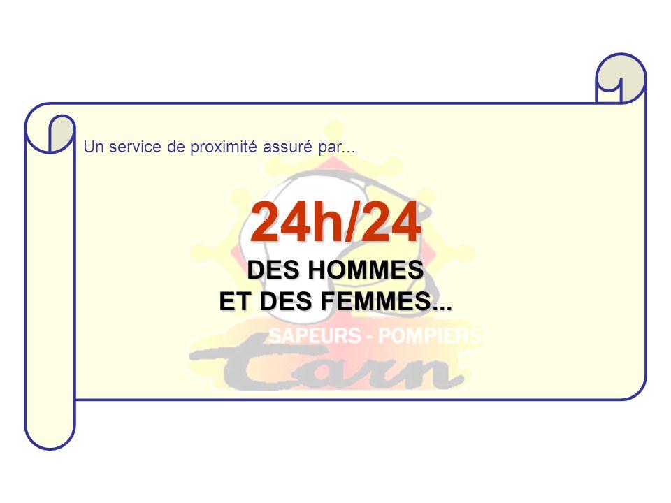 24h/24 DES HOMMES ET DES FEMMES... Un service de proximité assuré par...