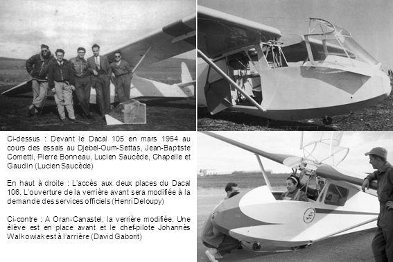 Ci-dessus : Devant le Dacal 105 en mars 1954 au cours des essais au Djebel-Oum-Settas, Jean-Baptiste Cometti, Pierre Bonneau, Lucien Saucède, Chapelle
