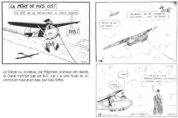 Le Dacal vu, ci-desus, par Réginald Jouhaud (en réalité, le Dacal nutilise pas de B.O. car il a une roue) et, ci- contre en haut et en bas, par Max Si