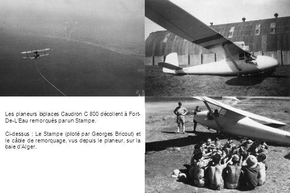 Les planeurs biplaces Caudron C 800 décollent à Fort- De-LEau remorqués par un Stampe. Ci-dessus : Le Stampe (piloté par Georges Bricout) et le câble