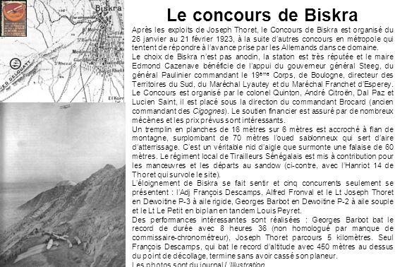 Le concours de Biskra Après les exploits de Joseph Thoret, le Concours de Biskra est organisé du 26 janvier au 21 février 1923, à la suite dautres con