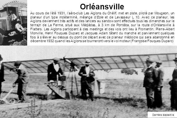 Orléansville Au cours de lété 1931, laéro-club Les Aiglons du Chélif, met en piste, piloté par Mougeon, un planeur dun type indéterminé, mélange dEole