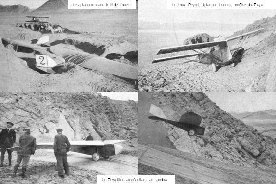 Les planeurs dans le lit de loued Le Louis Peyret, biplan en tandem, ancêtre du Taupin Le Dewoitine au décollage au sandow