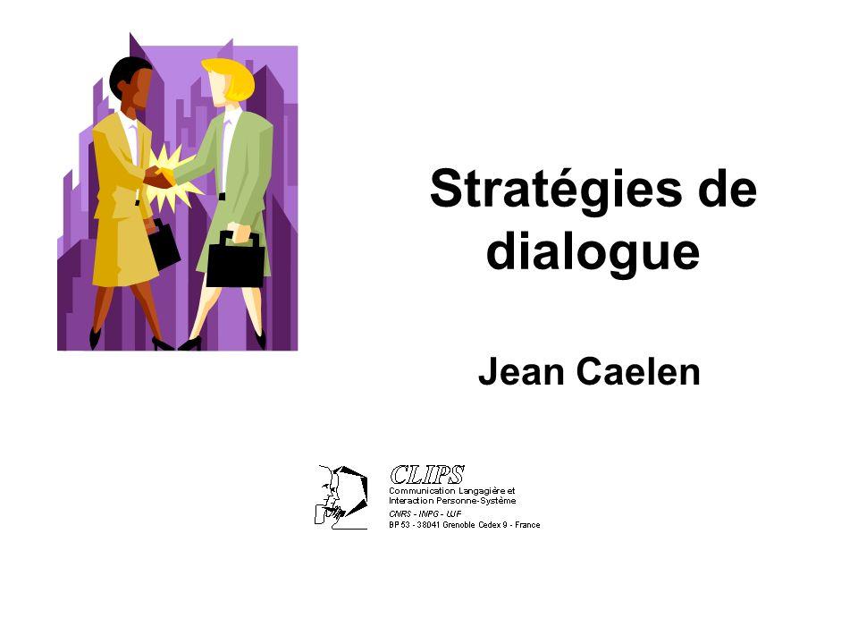 Jean Caelen Stratégies de dialogue