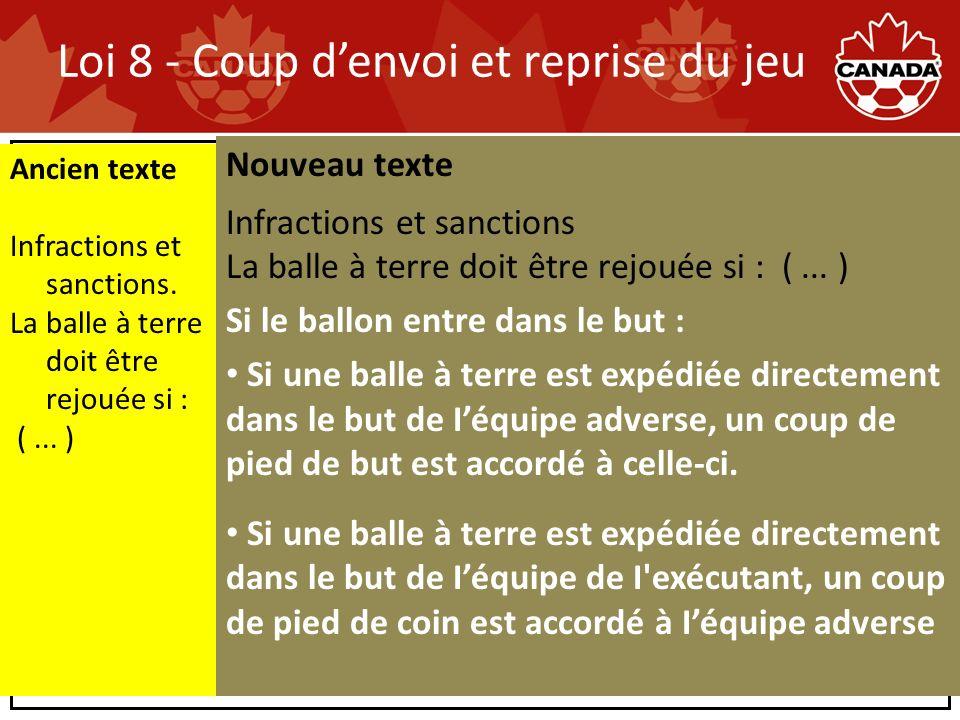 Loi 8 - Coup denvoi et reprise du jeu Ancien texte Infractions et sanctions.