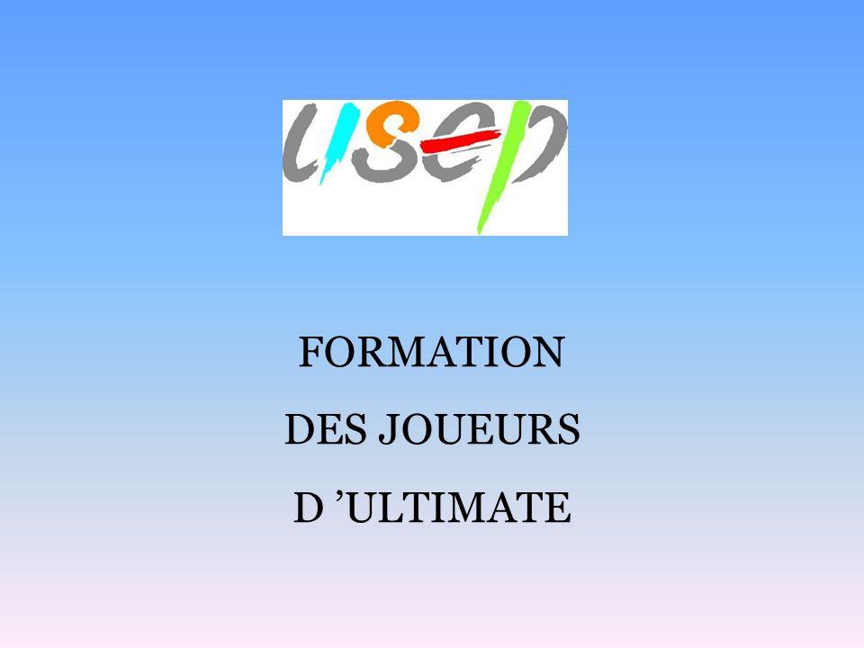 FORMATION DES JOUEURS D ULTIMATE
