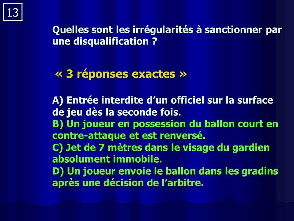 13 Quelles sont les irrégularités à sanctionner par une disqualification .