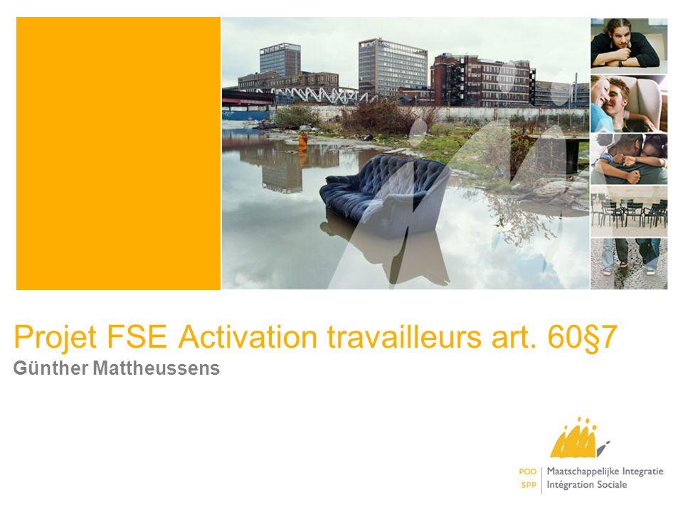 Projet FSE Activation travailleurs art. 60§7 Günther Mattheussens
