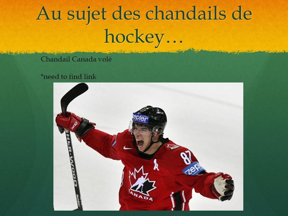 Au sujet des chandails de hockey… Chandail Canada volé *need to find link