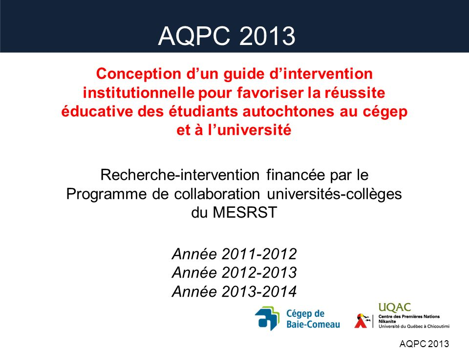Troisième partie III. Méthodologie AQPC 2013