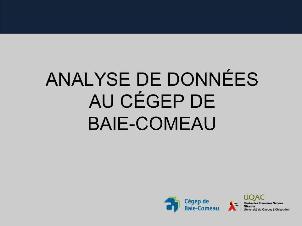ANALYSE DE DONNÉES AU CÉGEP DE BAIE-COMEAU