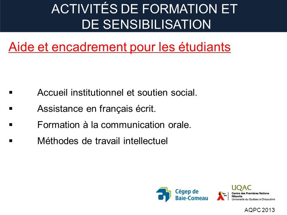 Aide et encadrement pour les étudiants Accueil institutionnel et soutien social.