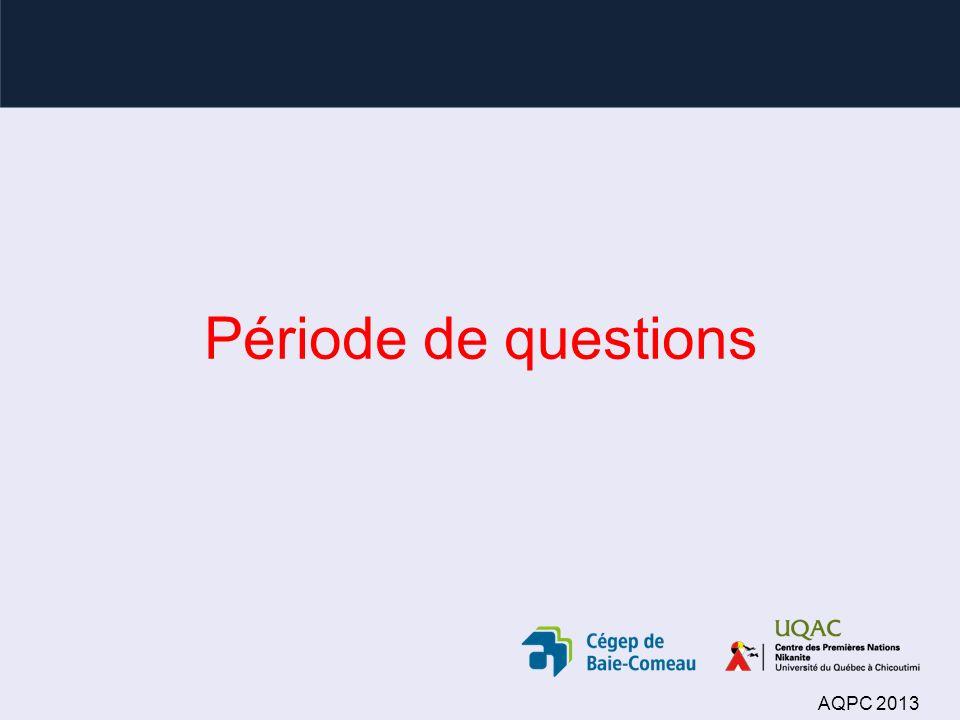 Période de questions AQPC 2013