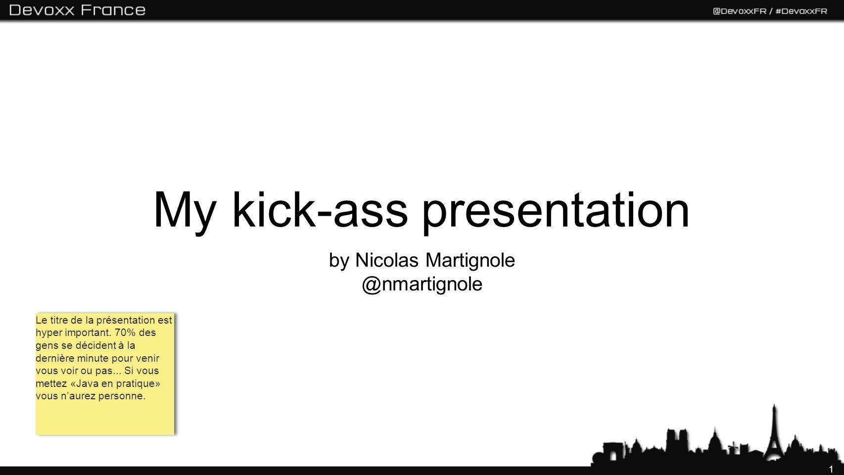 2 Abstract Quick overview of your presentation content Why I should listen to you for an hour What I will learn/enjoy Le premier slide : bande annonce de votre présentation, vous devez donner en quelques instants lenvie aux gens de rester dans la salle.