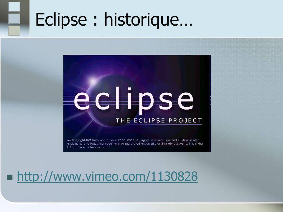 Eclipse : historique… http://www.vimeo.com/1130828