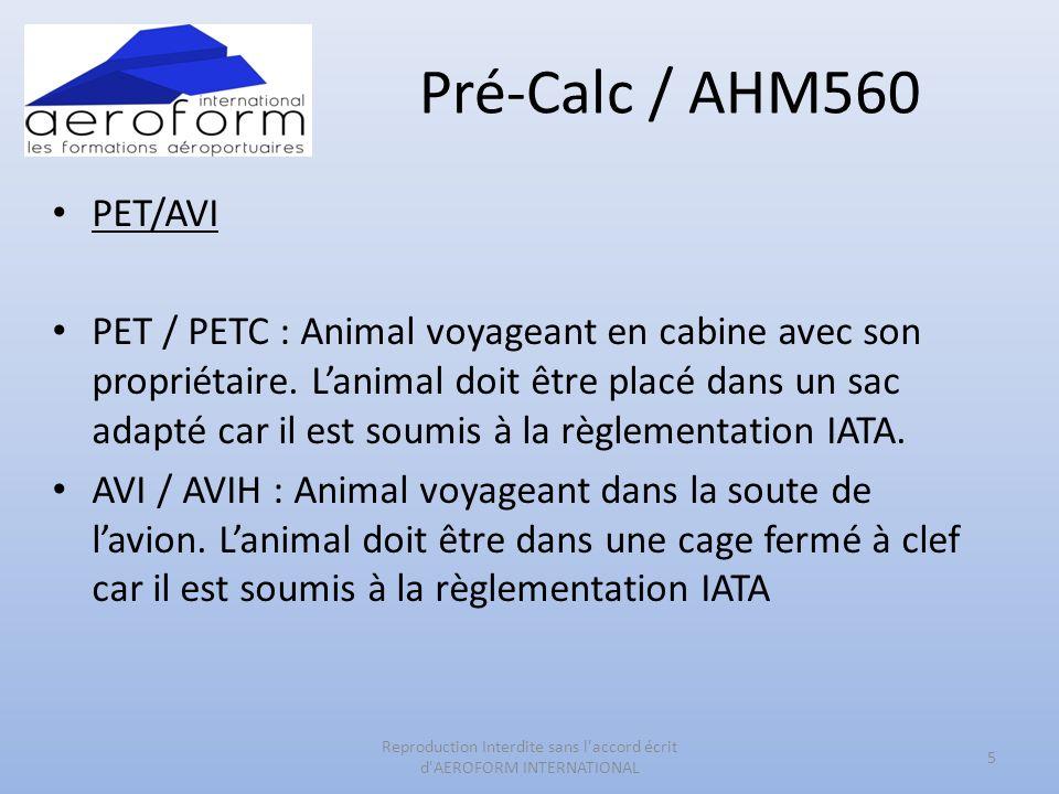 Pré-Calc / AHM560 PET/AVI PET / PETC : Animal voyageant en cabine avec son propriétaire. Lanimal doit être placé dans un sac adapté car il est soumis