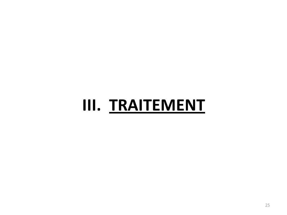 III.TRAITEMENT 25