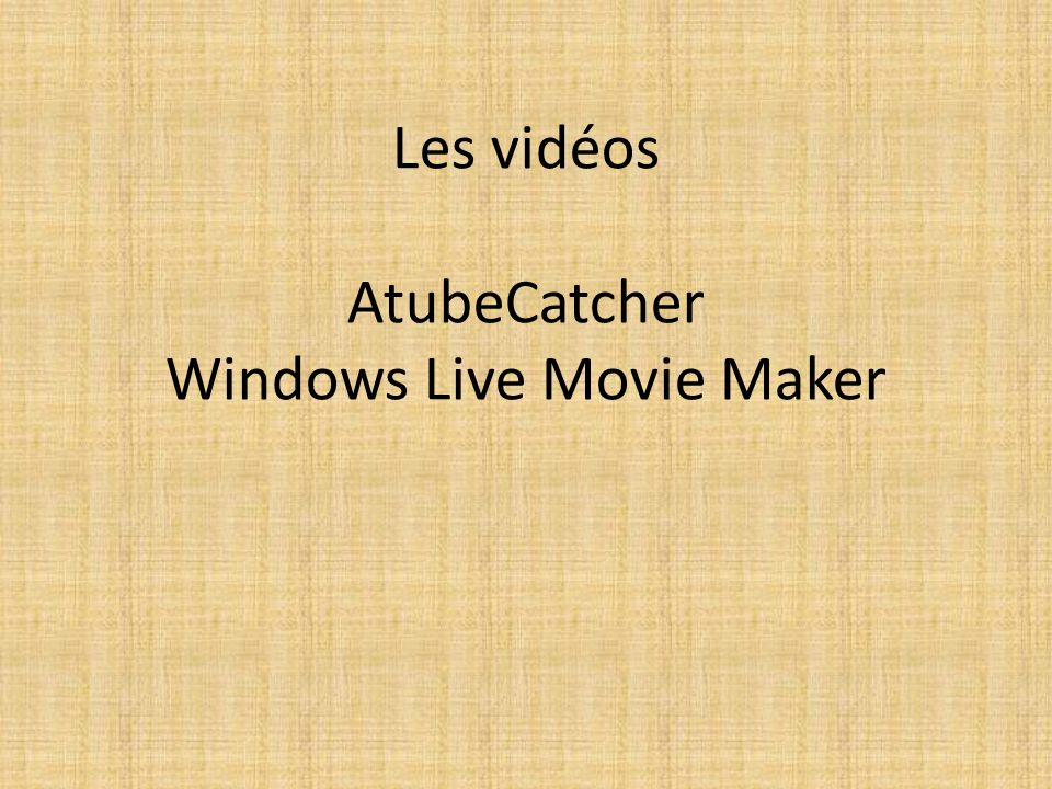 Ouvrire Windows live movie maker