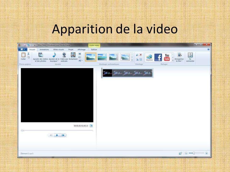 Apparition de la video