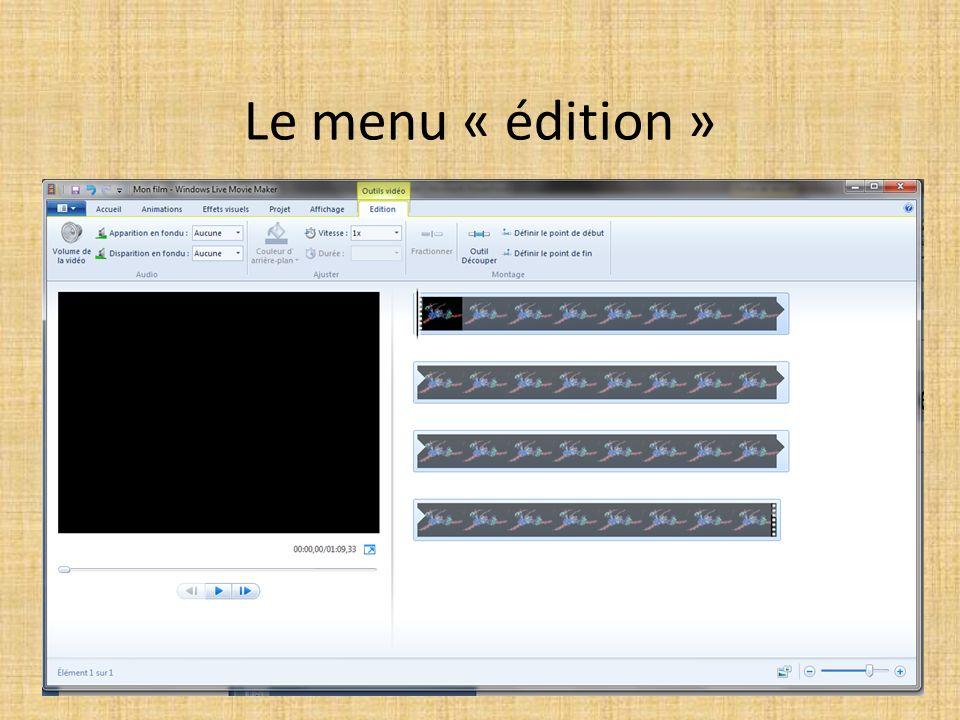 Le menu « édition »
