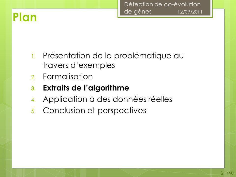 Détection de co-évolution de gènes 12/09/2011 21/40 1.