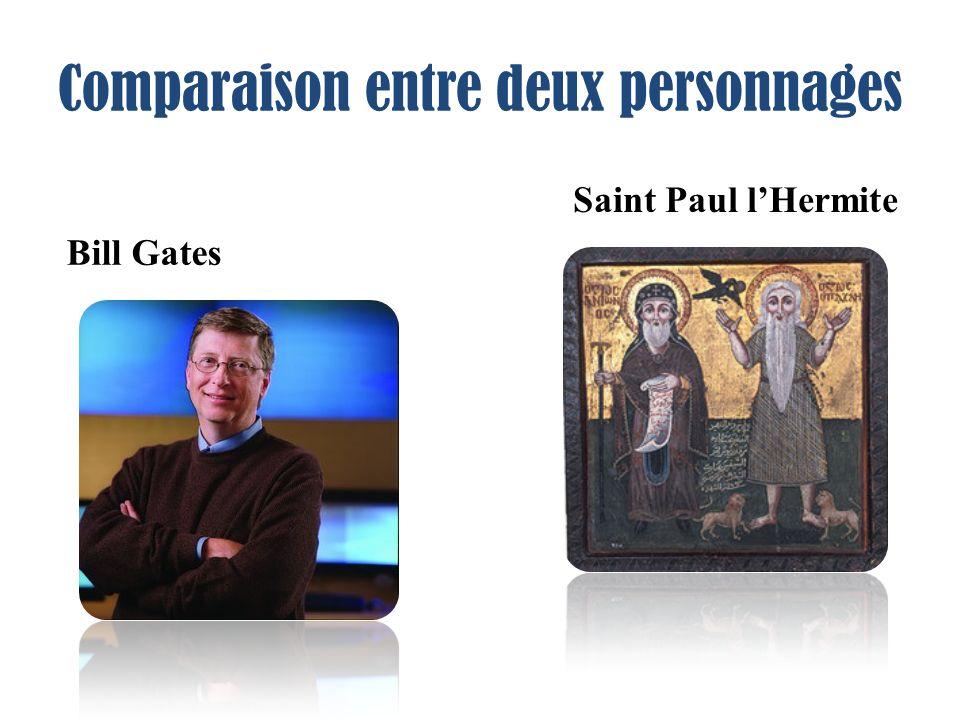 Comparaison entre deux personnages Bill Gates Saint Paul lHermite