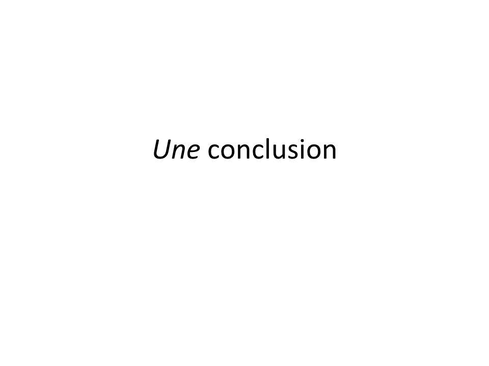 Une conclusion