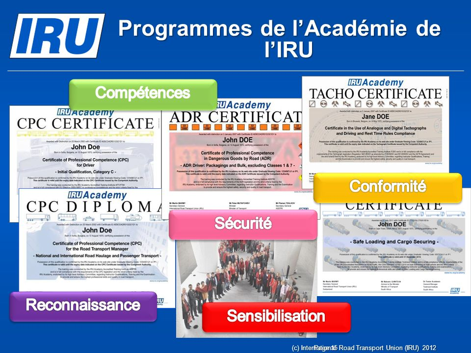 Programmes de lAcadémie de lIRU Page 15(c) International Road Transport Union (IRU) 2012