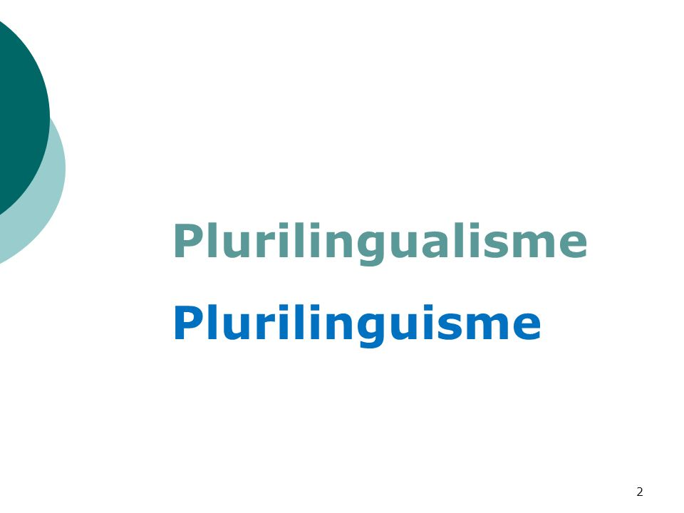 Plurilingualisme Plurilinguisme 2