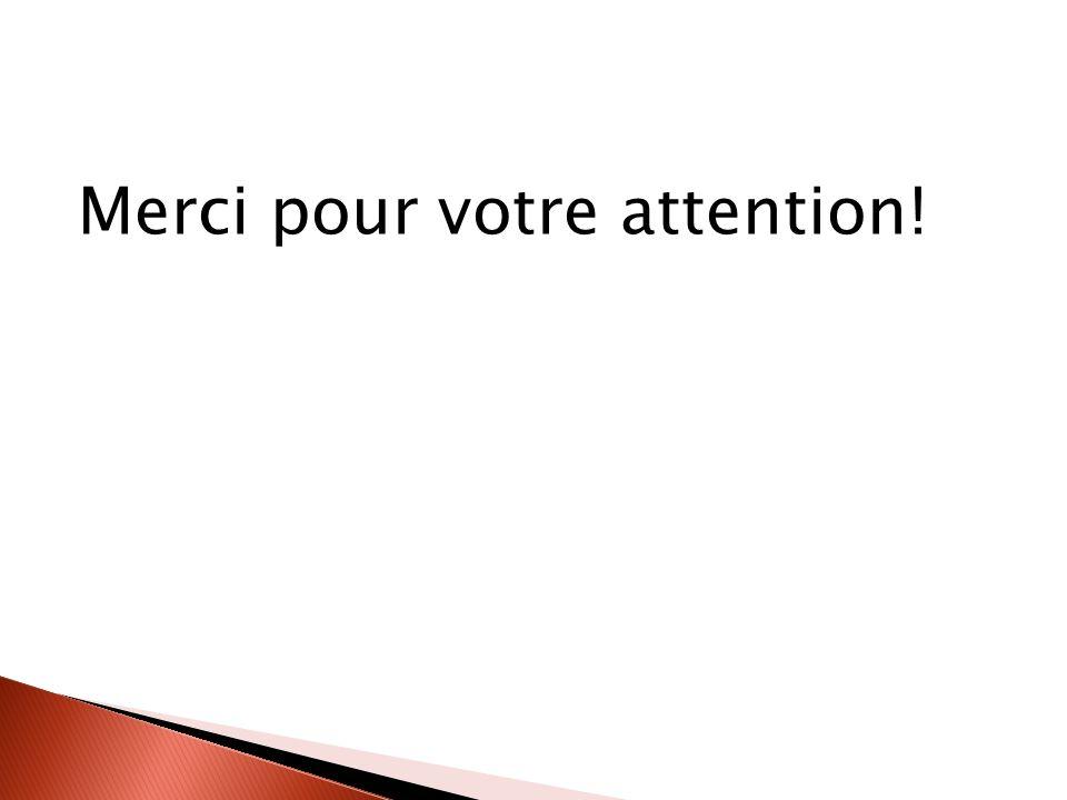 Merci pour votre attention!
