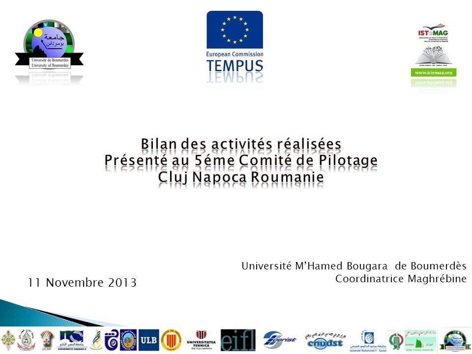 Université MHamed Bougara de Boumerdès Coordinatrice Maghrébine 1 510986Tempus1BETempusJPGR 11 novembre 2013 11 Novembre 2013