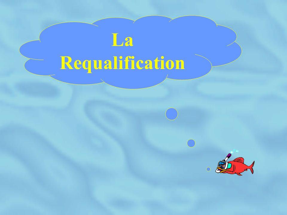 La Requalification