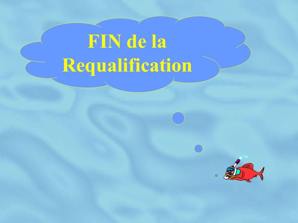 FIN de la Requalification