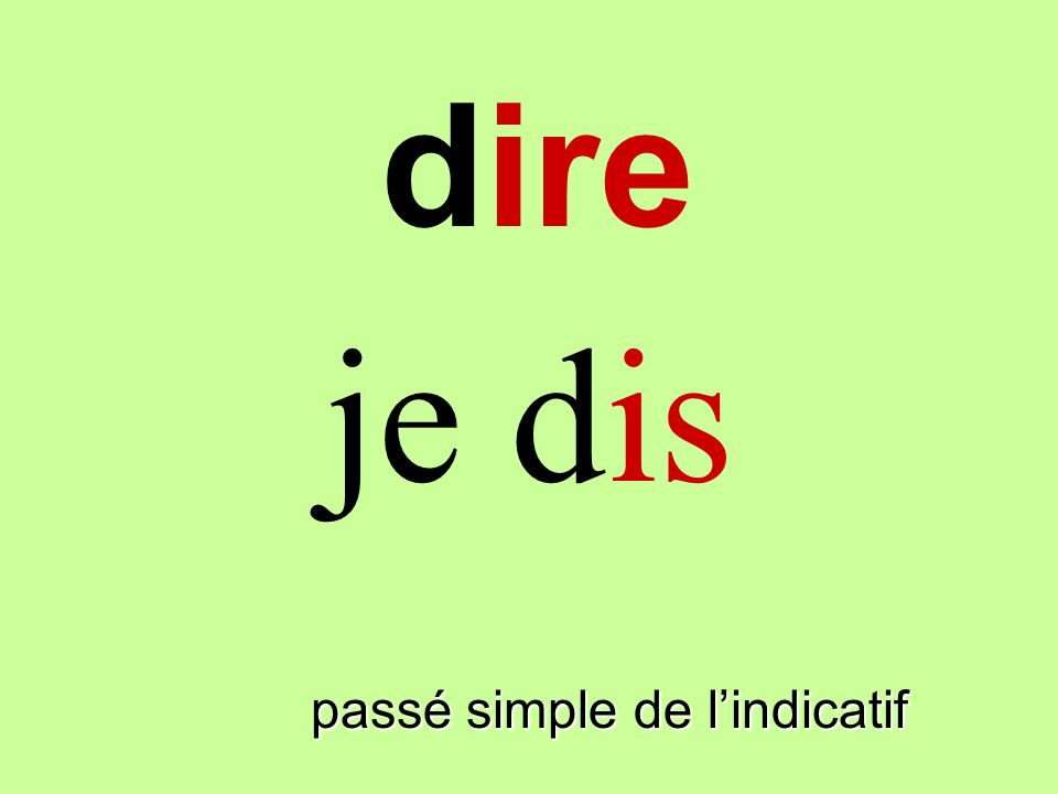 dire passé simple de lindicatif