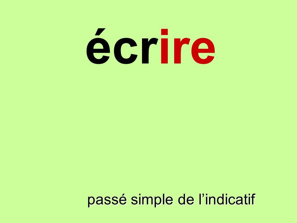 écrire passé simple de lindicatif