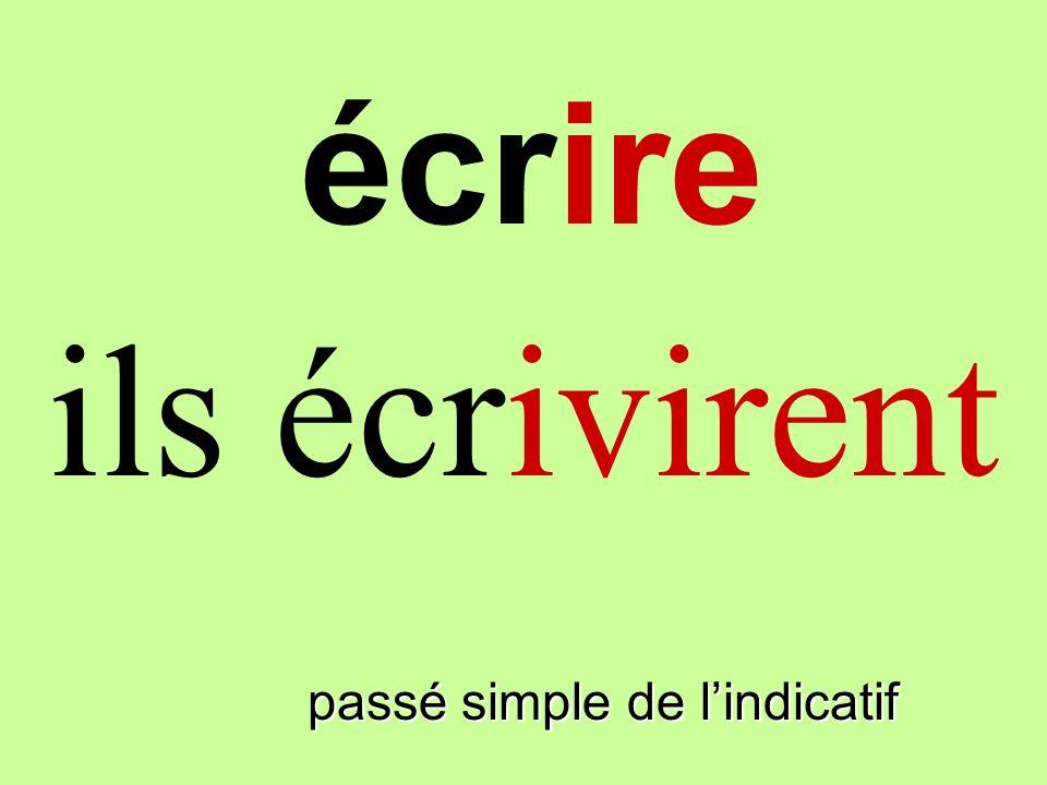 passé simple de lindicatif vous écrivîtes écrire