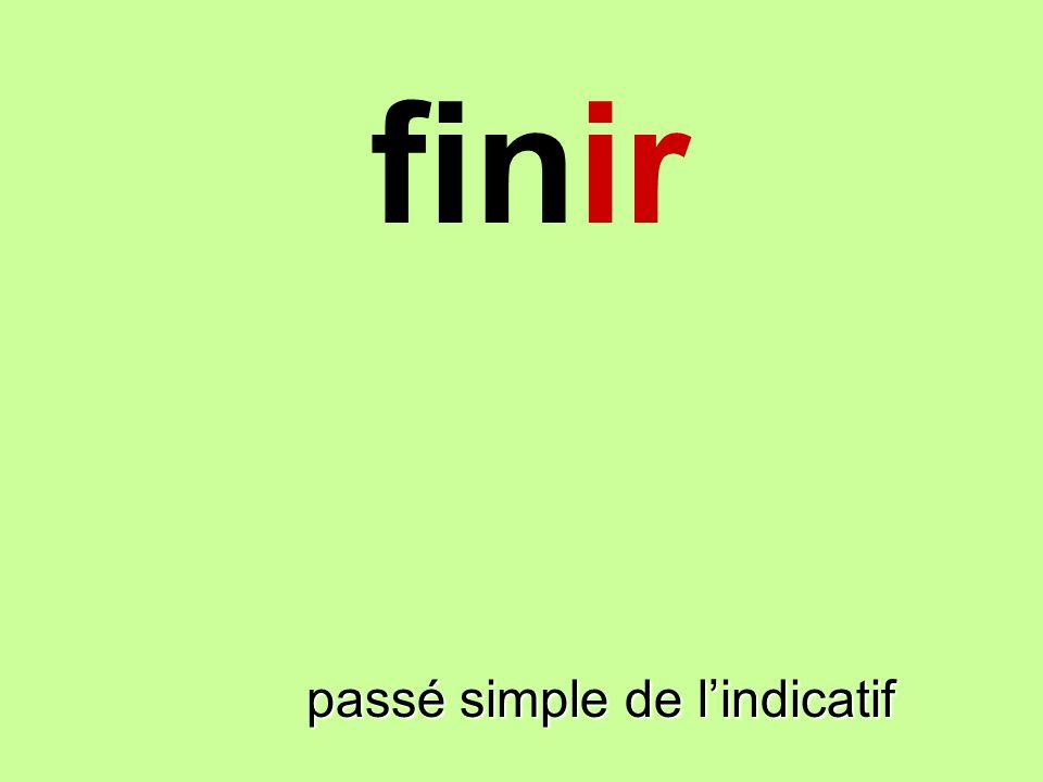 finir passé simple de lindicatif