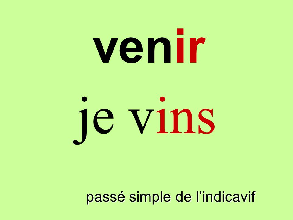 venir passé simple de lindicavif
