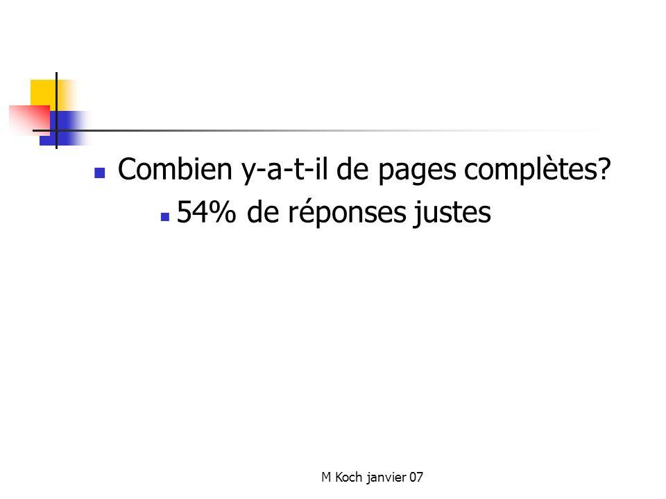 M Koch janvier 07 Combien y-a-t-il de pages complètes? 54% de réponses justes