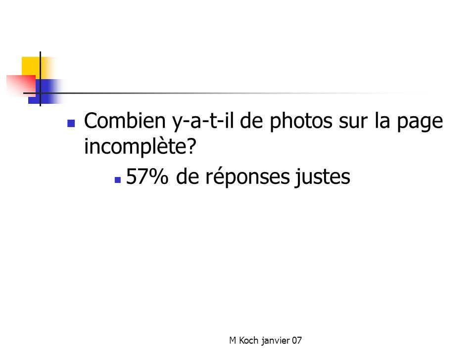 M Koch janvier 07 Combien y-a-t-il de photos sur la page incomplète? 57% de réponses justes
