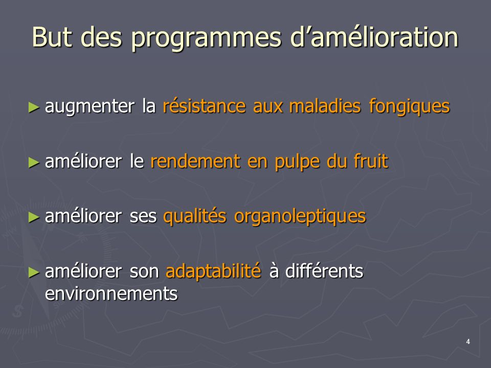 4 But des programmes damélioration augmenter la résistance aux maladies fongiques augmenter la résistance aux maladies fongiques améliorer le rendemen