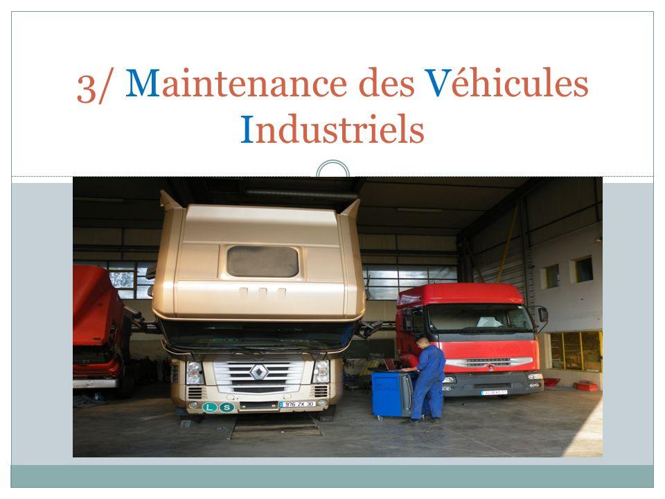 3/ Maintenance des Véhicules Industriels