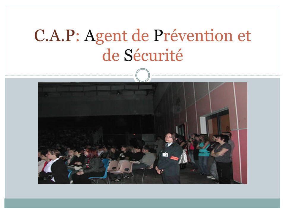 C.A.P: Agent de Prévention et de Sécurité