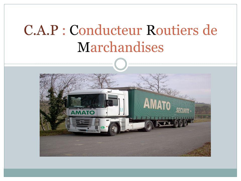 C.A.P : Conducteur Routiers de Marchandises