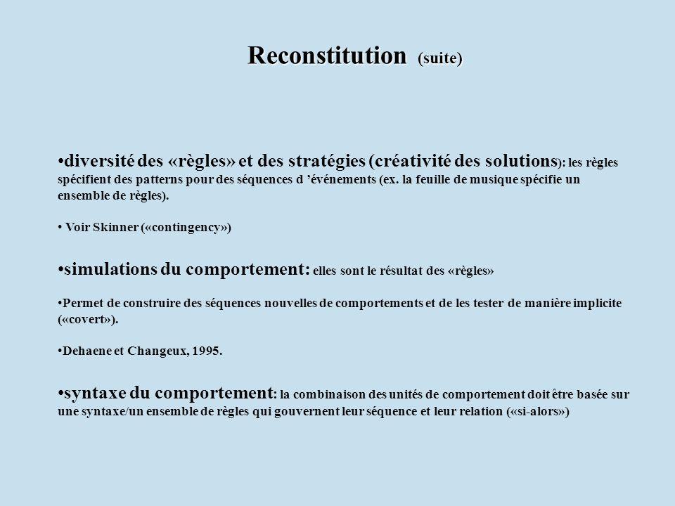 diversité des «règles» et des stratégies (créativité des solutions ): les règles spécifient des patterns pour des séquences d événements (ex. la feuil