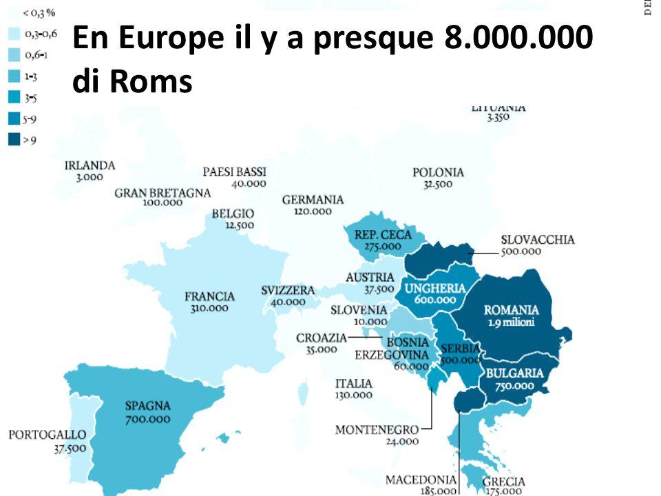 En Europe il y a presque 8.000.000 di Roms